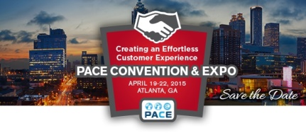 PACE Convention & Expo 2015 Creating an Effortless Customer Experience